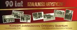 Koncert  Jubileuszowy Orkiestry Quantum